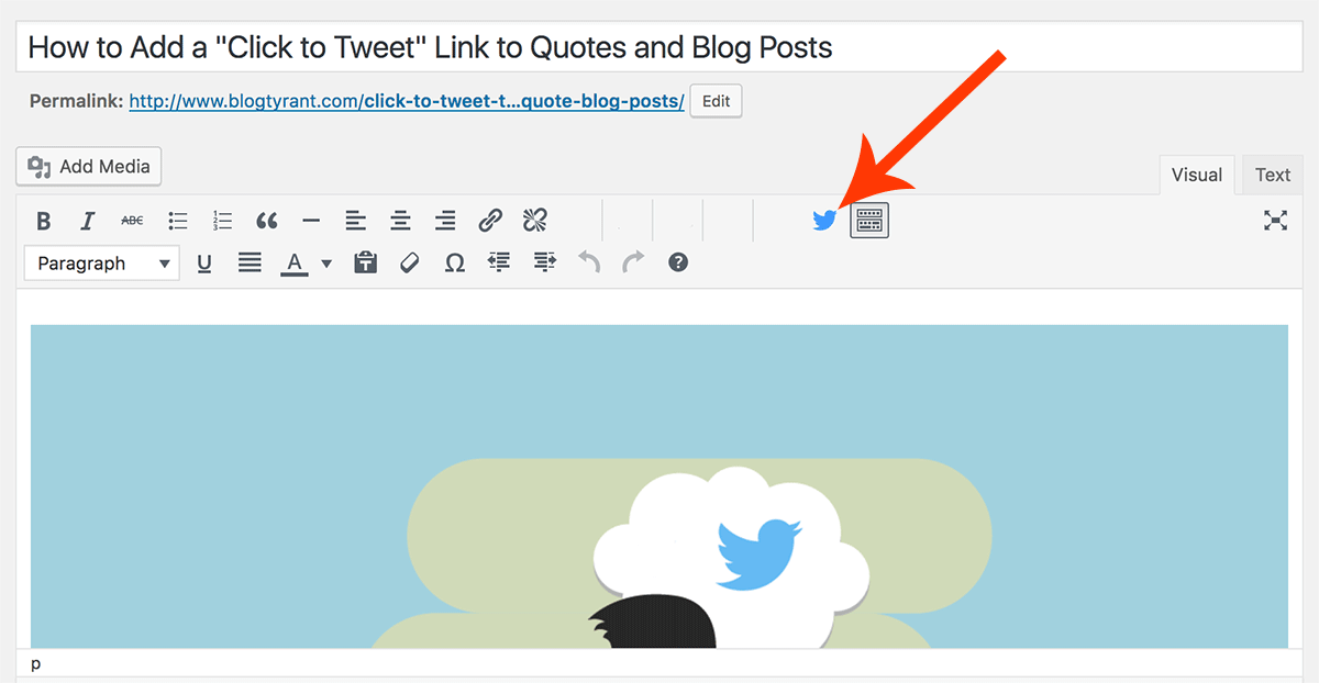 """How to Add a """"Click to Tweet"""" Link to Quotes and Blog Posts - Blog Tyrant"""