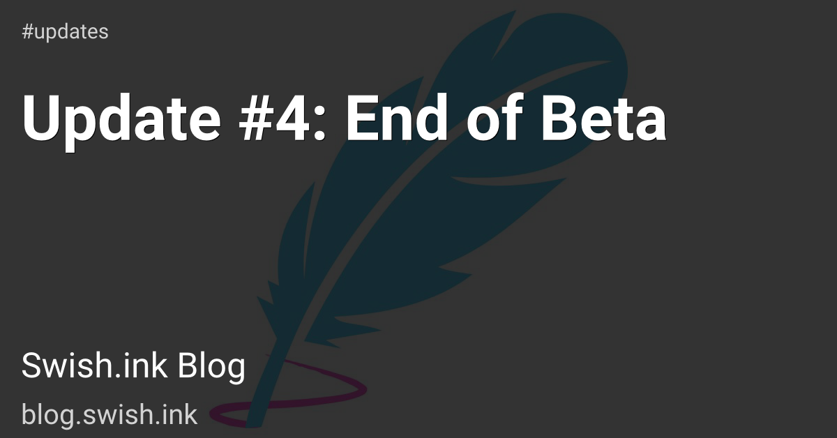 Update #4: End of Beta