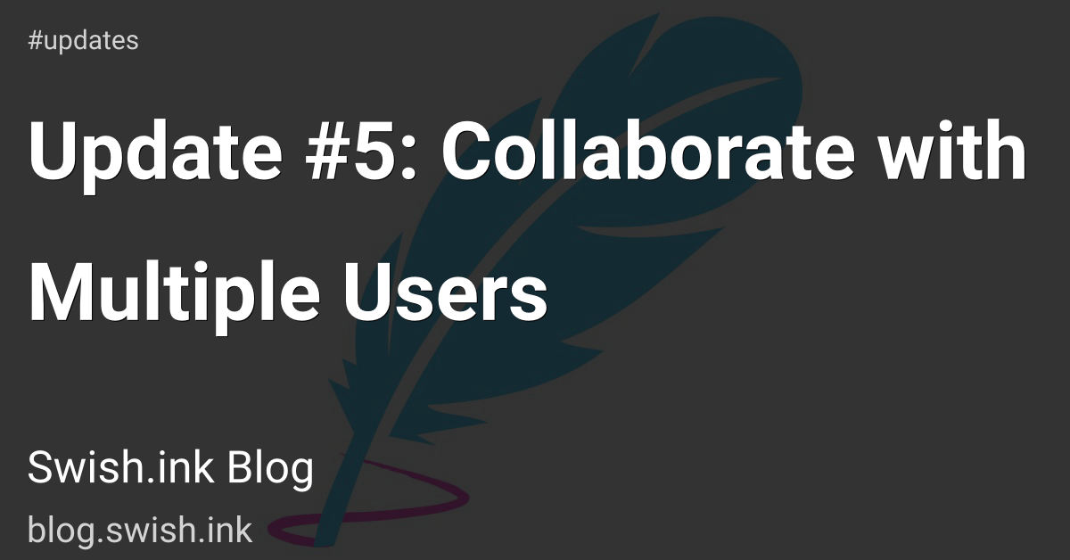 Update #5: Collaborate with Multiple Users